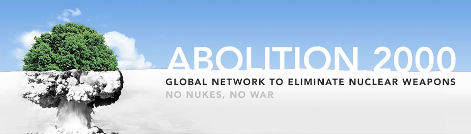 Abolition 2000 – Global Network to Eliminate Nuclear Weapons