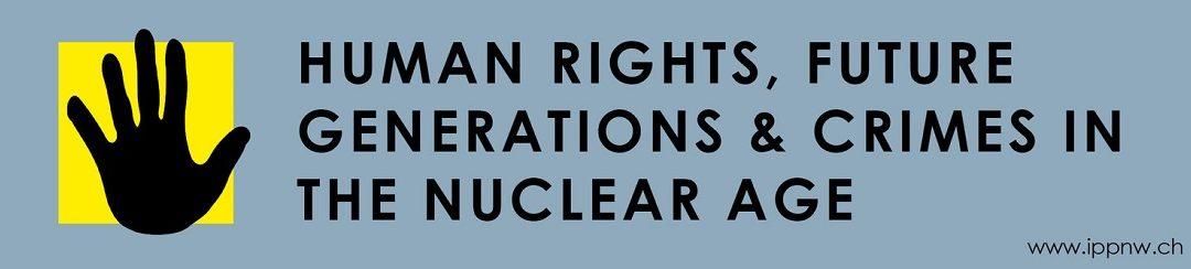 Déclaration de Bâle sur les crimes transgénérationnels causés par les armes et l'énergie nucléaires