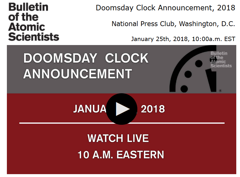 The Bulletin Of The Atomic Scientists Will Host A Live International News Conference At 10 A M Est 1500 Gmt On Thursday January 25 2018 To Announce The