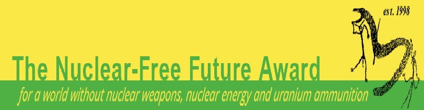 Abolition 2000 members amongst winners of Nuclear Free Future Awards