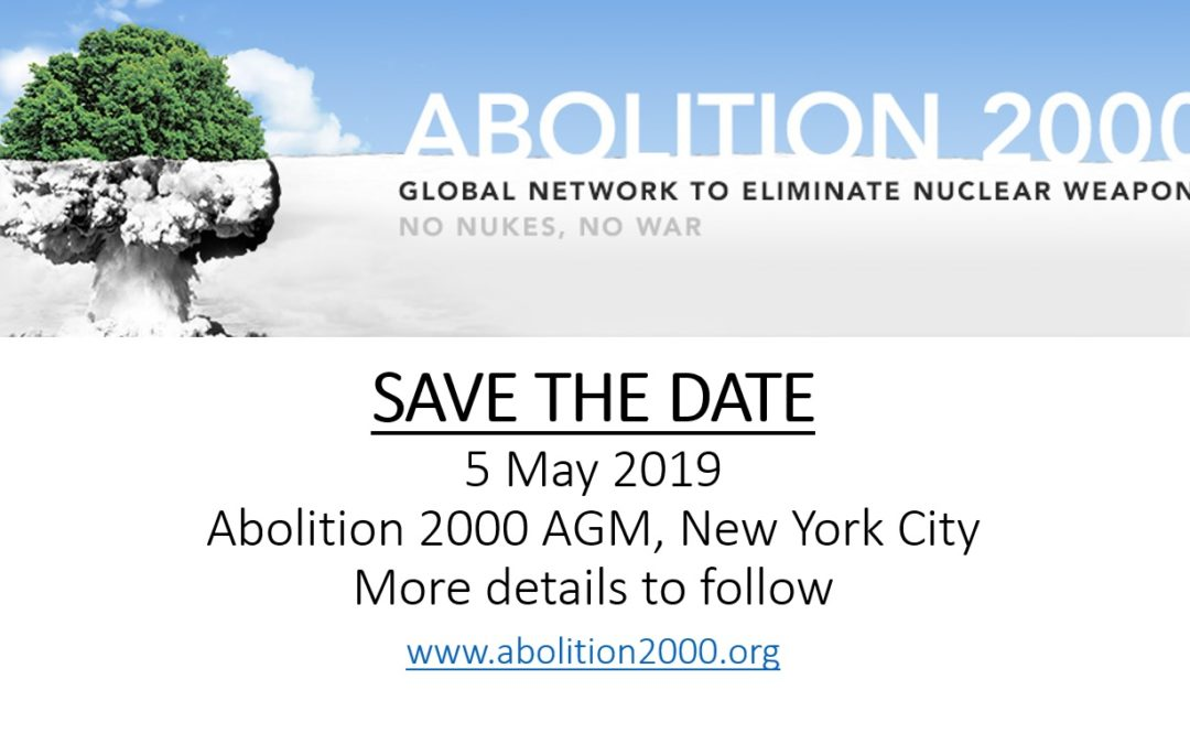 Save the date: 5 May 2019 – Abolition 2000 AGM