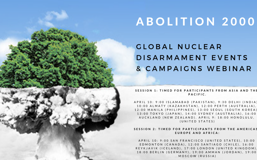 April 10 – webinar on Global nuclear disarmament events and campaigns