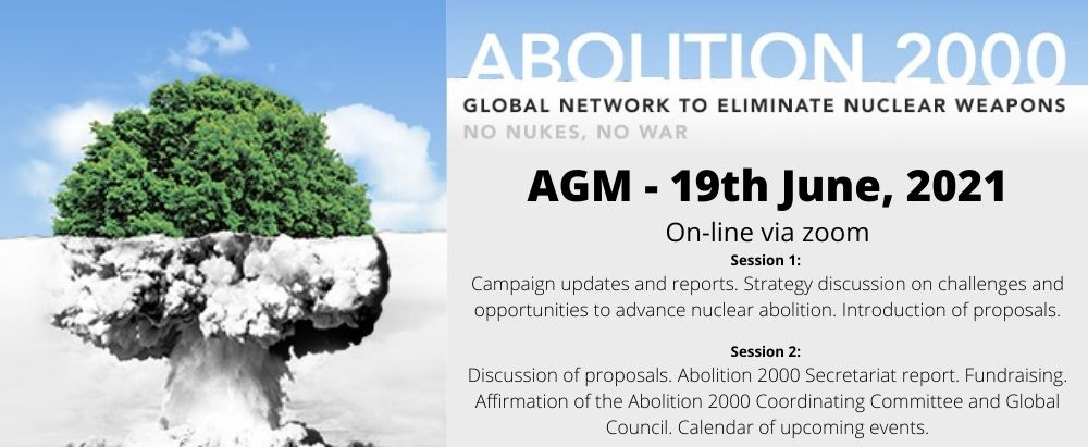 Abolition 2000 Annual General Meeting to take place on June 19, 2021 – register here